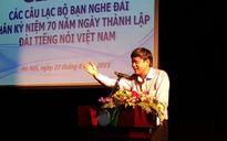 Giao lưu các Câu lạc bộ Bạn nghe Đài Tiếng nói Việt Nam