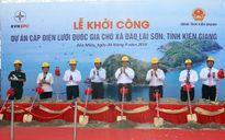 Khởi công đường dây 110kV vượt biển dài nhất Việt Nam