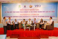 Diễn đàn quốc gia trách nhiệm xã hội trong ngành thủy sản