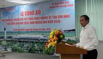 Sân bay Tân Sơn Nhất sẽ được mở rộng thêm 8 ha