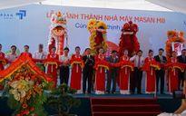 Masan khánh thành nhà máy 1.200 tỷ đồng tại Nghệ An