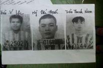 Truy nã đặc biệt 3 phạm nhân vượt ngục