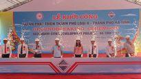 Hà Tĩnh: Khởi công dự án xây dựng đô thị loại II