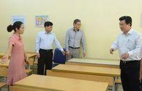 Phó Chủ tịch UBND TP Ngô Văn Quý kiểm tra công tác chuẩn bị thi lớp 10