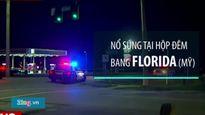 Hiện trường vụ xả súng tại hộp đêm ở Mỹ