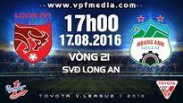 Video trực tiếp: Đồng Tâm Long An vs Hoàng Anh Gia Lai