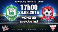 TRỰC TIẾP vòng 23 V-League: Than Quảng Ninh gặp HAGL, Cần Thơ quyết đấu Hải Phòng