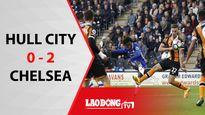 6 phút, 2 siêu phẩm, Chelsea thắng Hull City 2 - 0