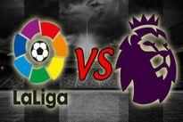 Ngoại hạng Anh vs La Liga: Giải nào hấp dẫn hơn?