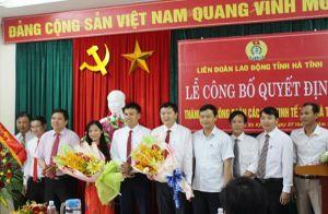 LĐLĐ Hà Tĩnh: Công bố thành lập CĐ các Khu kinh tế tỉnh Hà Tĩnh