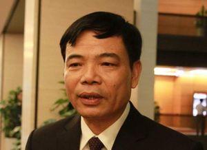 Tân Bộ trưởng NN&PTNT Nguyễn Xuân Cường: Phải giải quyết cho được vấn đề an toàn thực phẩm