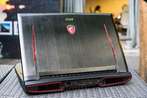 Đánh giá MSI GT73VR Titan - thiết kế hầm hố, hiệu năng rất cao, dễ nâng cấp sửa chữa, giá 60 triệu