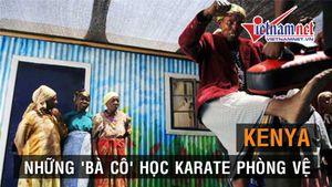 Chuyện học Karate phòng thân của 'bà cô' Kenya 85 tuổi