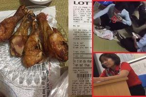Bị tố bán đùi gà có mùi hôi, nhân viên Lotte 'chối đây đẩy' sau đó lại nhận lỗi