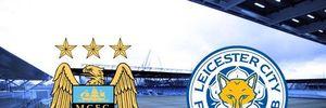 TRỰC TIẾP Man City - Leicester: Tìm lời khẳng định