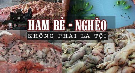 """""""Thuc pham ban: Do toi nguoi Viet tham re la qua tan nhan"""" - Anh 1"""