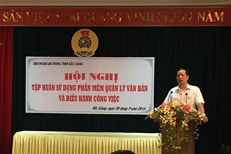 LDLD tinh Bac Giang: Ap dung phan mem CNTT tien tien nhat trong quan ly va dieu hanh - Anh 1