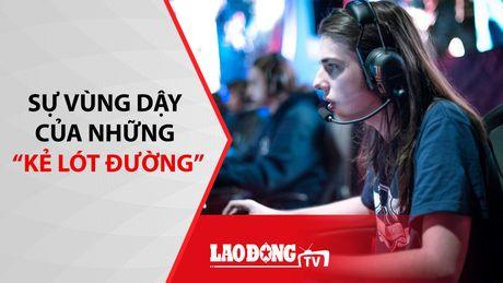 The thao nong nhat tuan: Su troi day cua nhung 'ke lot duong' - Anh 1