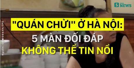 5 màn đối đáp có 1-0-2 tại quán 'bún mắng, cháo chửi' ở Hà Nội