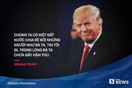 Trump - Clinton da noi gi de 'da thuong' nhau trong tranh luan? - Anh 10