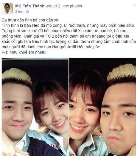 Tran Thanh goi Hari la 'ban Heo', mong nguoi yeu mau khoi benh - Anh 1