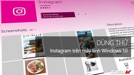 Dung thu Instagram tren may tinh Windows 10 - Anh 1